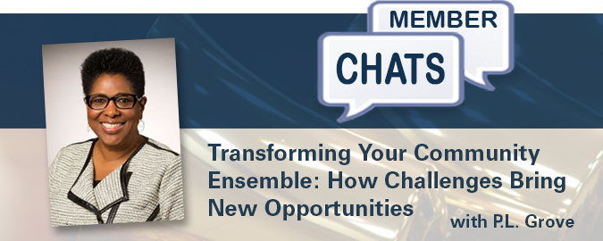 P.L. Grove – Transforming Your Community Ensemble: How Challenges Bring New Opportunities